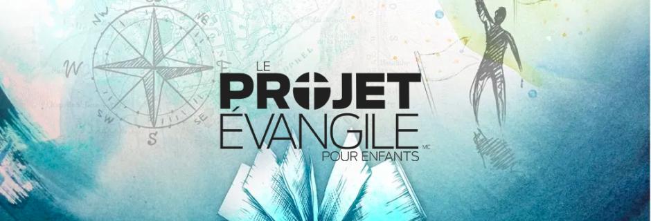 Le Projet Évangile
